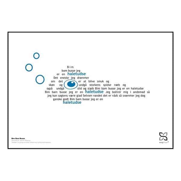 """Musikplakat med kendt og elsket børnesang """"Bim Bam Busse"""" med sangteksten opsat i grafisk form, så den danner en haletudse."""