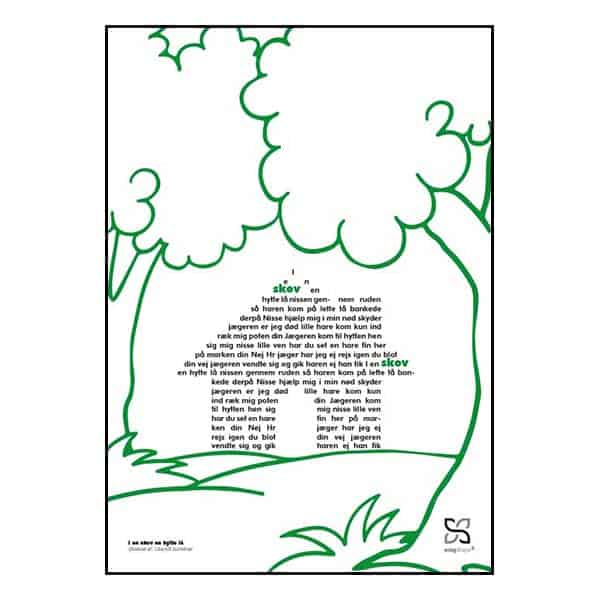 """Plakat med den kendte og elskede børnesang """"i en sov en hytte lå"""" opsat i grafisk form, så teksten danner et hus flankeret af grønne træer."""