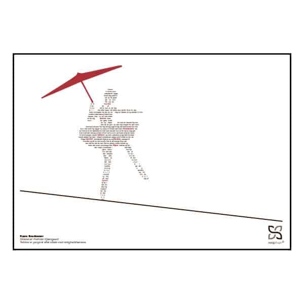 """Musikplakat """"Kære linedanser """" med tekst af Per Krois Kjærsgaard opsat i grafisk form, så sangteksten danner en linedanser."""
