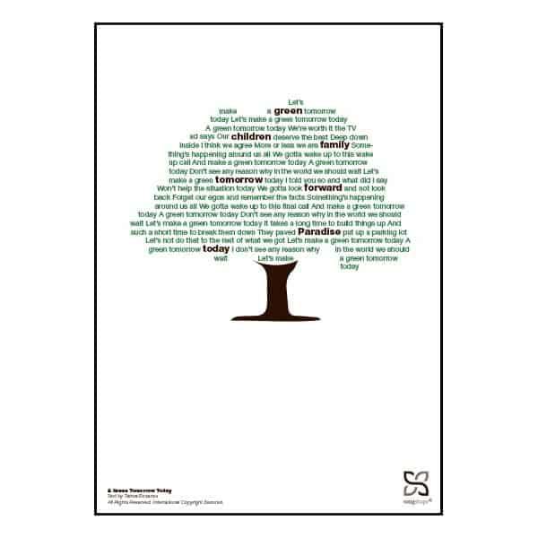 """Plakat med sangteksten til """"A Green Tomorrow Today"""" af Tamra Rosanes."""