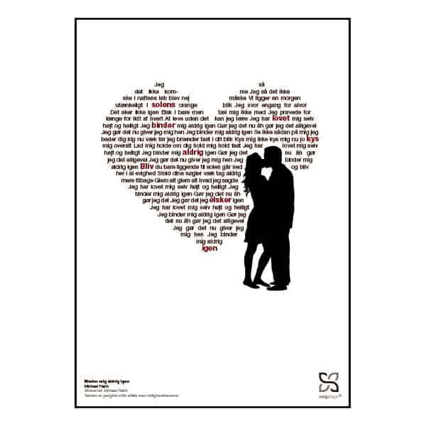 """Plakat med sangteksten til Michael Falchs """"Binder mig aldrig igen""""."""